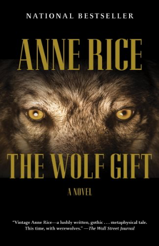 cover image of The Wolf Gift by Anne Rice