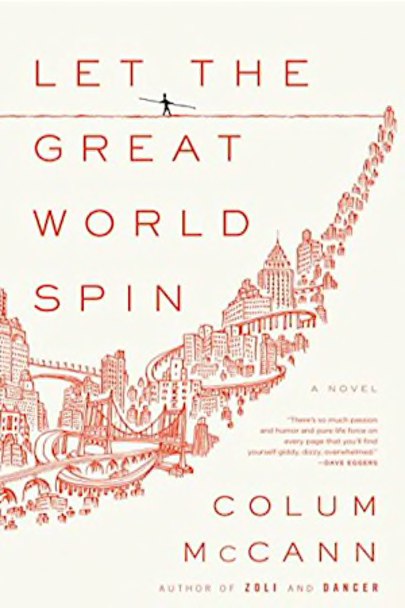 cover image of Let the Great World Spin by Colum McCann