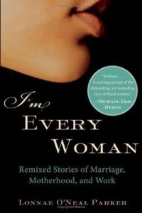 I'm Every Woman by Lonnae O'Neal Parker book cover