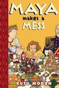Maya Makes a Mess book cover