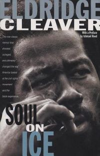 Soul on Ice by Eldridge Cleaver Book Cover