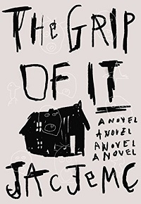 The Grip of It book cover