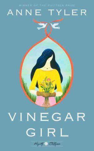 cover of vinegar girl novel by anne tyler