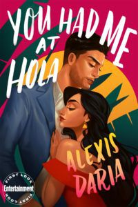 You Had Me At Hola from Sweet as Sugar Romances for Spring | bookriot.com