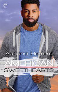 cover of American Sweethearts by Adriana Herrera