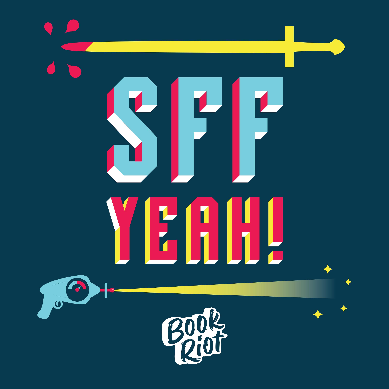 SFF Yeah!