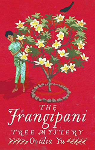 cover image of The Frangipani Tree Mystery by Ovidia Yu