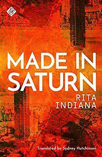 Made in Saturn Rita Indiana cover