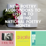 Check out these five recently-released poetry audiobooks to listen to just in time for the National Poetry Month. | BookRiot.com | Spoken Poetry | Audiobooks | Audible | Spoken Word | Poetry Slam |
