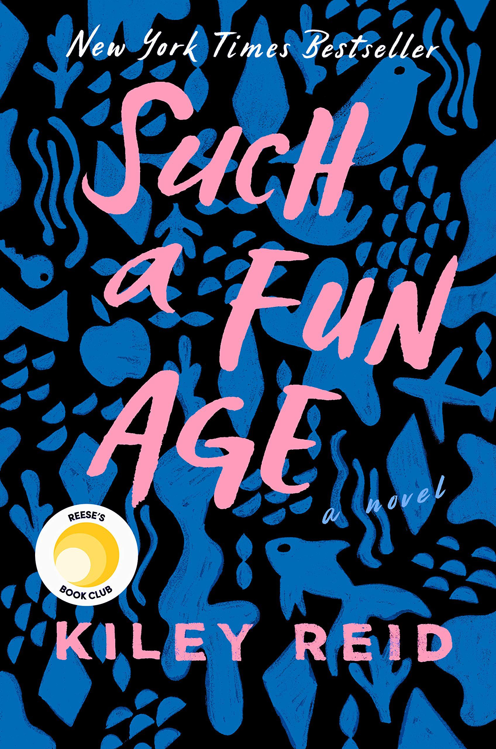 Such A Fun Age by Kiley Reid.jpg.optimal