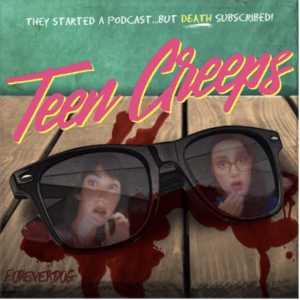 Teen Creeps podcast