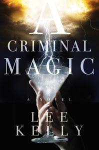 A Criminal Magic cover