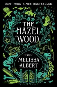 cover image of Hazel Wood by Melissa Albert