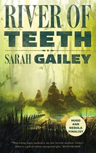 imagem da capa do River of Teeth por Sarah Gailey