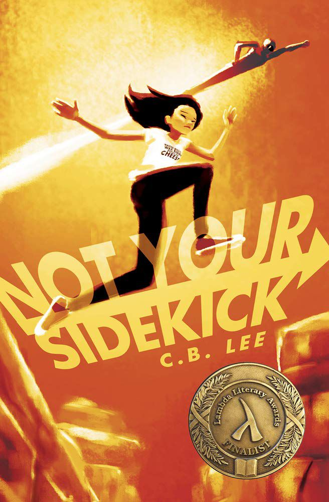 Not Your Sidekick by CB Lee