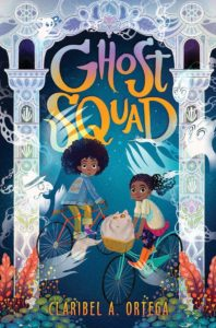 Ghost Squad from Feel-Good Middle Grade Books | bookriot.com