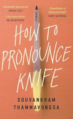 How To Pronounce Knife by Souvankham Thammavongsa.jpg.optimal