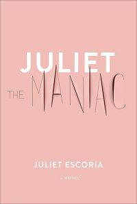 Juliet the Maniac book cover