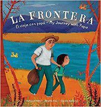 La Frontera: My Journey with Papa by Deborah Mills