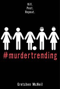 Murdertrending by Gretchen McNeil