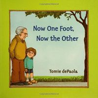 Now One Foot Now the Other by Tomie dePaola