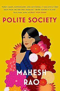 Polite Society_ Mahesh Rao