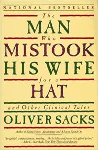 The Man Who Mistook His Wife for a Hat and Other Clinical Tales cover