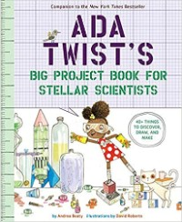 Ada Twists Big Project Book for Stellar Scientists Book Cover