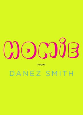 Homie by Danez Smith cover