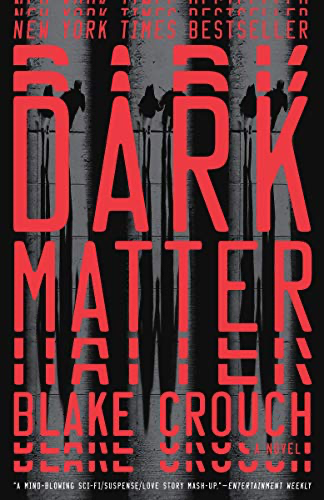 cover image of Dark Matter by Blake Crouch