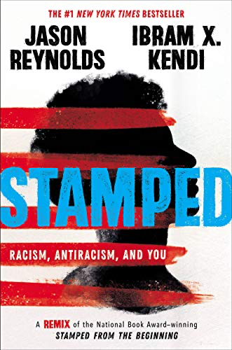 cover image of Stamped by Jason Reynolds and Ibram X. Kendi