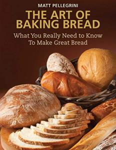 Art of Baking Bread by Matt Pellegrini