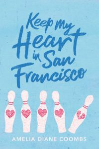 Keep My Heart in San Francisco from Book Releases Delayed Due To Coronavirus | bookriot.com