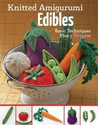 Knitted Amigurumi Edibles book cover