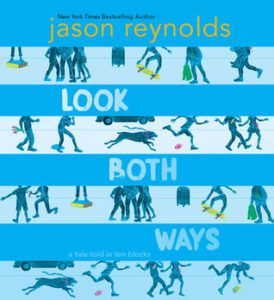 Look both ways by Jason reynolds - books for middle graders