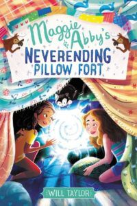 Maggie and Abby's Neverending Pillow Fort from Feel-Good Middle Grade Books | bookriot.com