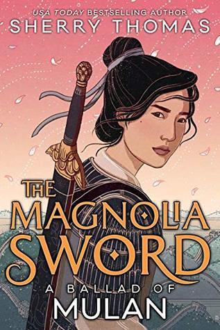 The Magnolia Sword: A Ballad of Mulan cover