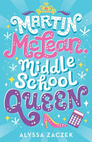 Martin McLean Middle School Queen book cover - books for 6th graders