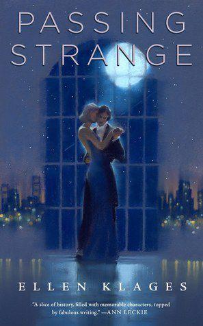Passing Strange by Ellen Klages cover