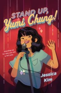 Stand Up, Yumi Chung! from Feel-Good Middle Grade Books | bookriot.com