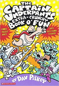 The Captain Underpants Extra Crunchy Book O Fun Book Cover