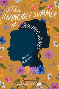 The Invincible Summer of Juniper Jones from Book Releases Delayed Due To Coronavirus | bookriot.com