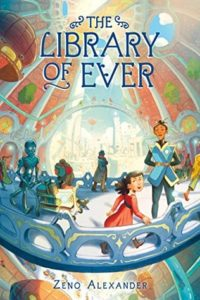 The Library of Ever from Feel-Good Middle Grade Books | bookriot.com