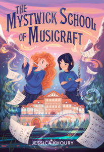 The Mystwick School of Musicraft from Feel-Good Middle Grade Books | bookriot.com