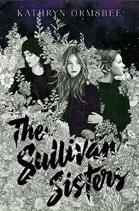 The Sullivan Sisters from Book Releases Delayed Due To Coronavirus | bookriot.com