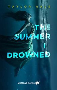 The Summer I Drowned from Book Releases Delayed Due To Coronavirus | bookriot.com