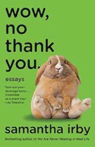 wow no thank you by samantha irby