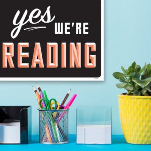 Yes, We're Reading Sign