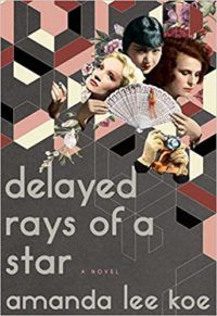 Delayed Rays of a Star by Amanda Lee Koe cover