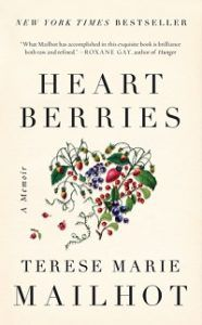 "Terese Marie Mailhot's ""Heart Berries,"" an example of contemporary Native literature.."